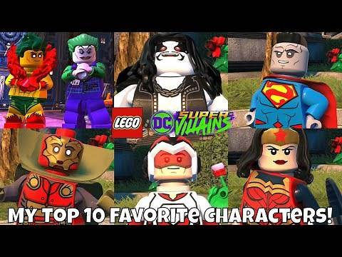 My Top 10 Favorite Characters in LEGO DC Super Villains