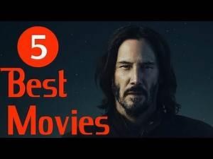 Keanu Reeves - 5 Best Movies