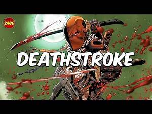 "Who is DC Comics' Deathstroke? The Original ""Deadpool"" Without Jokes"