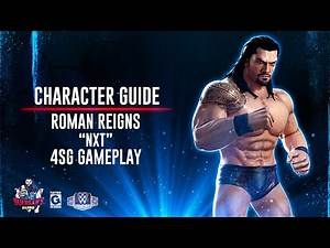 """Character Guide Series: Roman Reigns """"NXT"""" 4SG Gameplay ! / WWE Champions 😺"""
