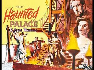 5 Great Moments: The Haunted Palace(1963)