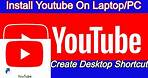 How To Download Youtube For Laptop / PC | Install Youtube App in Windows PC/Laptop |Create Shortcut