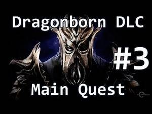 Skyrim Dragonborn DLC - Main Quest - Dragonborn (3/3)