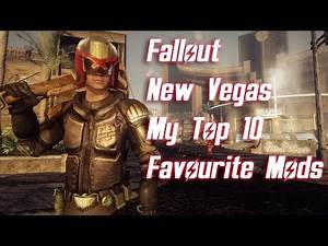 Fallout New Vegas - My Top 10 Favourite Mods