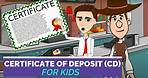 Banking 101: What is a Certificate of Deposit or CD? Easy Peasy Finance for Kids and Beginners