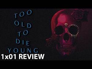 Too Old To Die Young Episode 1 'Volume One: The Devil' Review/Discussion