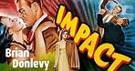 Impact (1949) Crime, Drama, Film-Noir Full Length Film