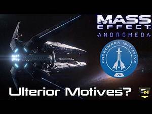 Mass Effect Andromeda | Secrets Behind the Andromeda Initiative? (Theory-Discussion & Speculation)