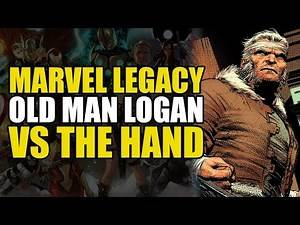 Marvel Legacy Old Man Logan Vol 7: Logan vs The Hand!