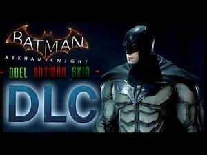Batman Arkham Knight: DLC NOEL Batman Skin (Merry Christmas)