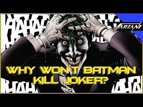 One Shot: Why Won't Batman Kill Joker?