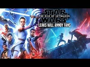 The Rise Of Skywalker Leaks Will Annoy Fans! (Star Wars Episode 9)