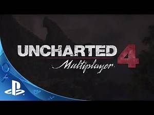 UNCHARTED 4: A Thief's End - Multiplayer Beta Tips | PS4