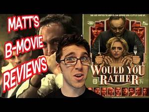 Matt's B-Movie Reviews | WOULD YOU RATHER?