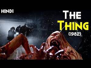 THE THING (1982) Explained In Hindi | One Of The Best Cult Classic Films With IMDb Rating 8.1/10