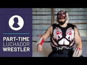 This Masked Man Makes an Extra $200/Week as a Mexican Wrestler, or Luchador!