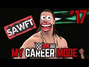 "WWE 2K16 My Career Mode - Ep. 17 - ""WHO'S SAWFT NOW?!"" [WWE MyCareer PS4/XBOX ONE/NEXT GEN Part 17]"