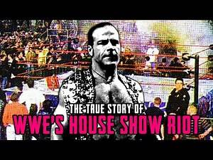 The True Story Of The WWE House Show Riot