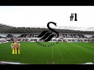 COME ON YOU SWANS- Swansea City Fifa 18 Manager Mode #1