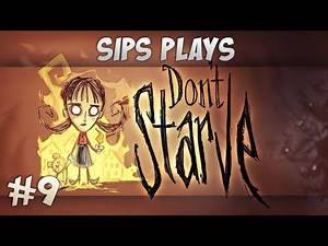 Sips Plays Don't Starve (Willow) - Part 9 - The Big Thawing