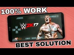 How to download and play Wwe 2k17 in mobile