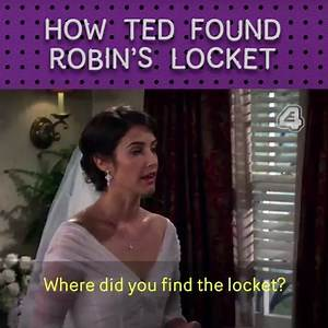 E4 - How I Met Your Mother: Robin's Locket