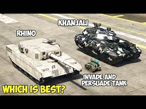 GTA 5 - INVADE AND PERSUADE TANK vs RHINO vs KHANJALI - Which is Best?