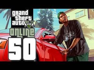 Let's Play GTA V Online (GTA 5) - EP50 - Monster Fun