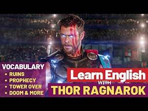 Learn English with Movies Thor Ragnarok 2017 | Vocabulary Lesson with Fun | Thor First Fight Scene