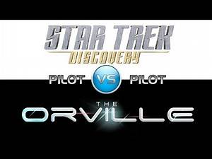 Trek it or Wreck it: The Orville vs. Discovery - Pilots!