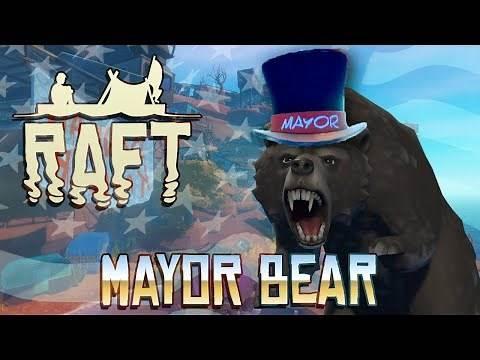 Raft: Chapter 2 - #4 - Mayor Bear! (Raft Multiplayer Gameplay)