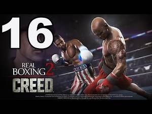 Real Boxing 2: CREED - Gameplay Walkthrough Part 16 - Chapter 2: Stages 8-9 (iOS, Android)