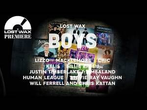 Lizzo Boys - Lost Wax Mashup (Lizzo, Macklemore, Chic, J. Timberlake, Timbaland, Billie Eilish)