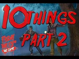 Friday the 13th The Game 10 Things You Don't Know Part 2