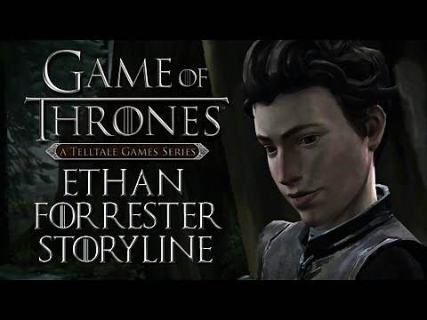 Game of Thrones [Telltale] - Ethan Forrester Storyline