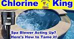 Is Your Swimming Pool Spa Air Blower Too Strong? Here's a Fix! - Chlorine King