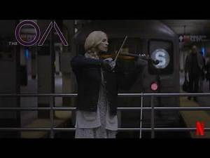 THE OA: PART I - Prairie's Violin Solo / Homer - Music by Rostam Batmanglij