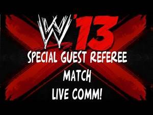 WWE '13 Special Guest Referee Match - Live Commentary