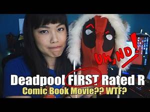 Deadpool FIRST Rated R Comic Book Movie? WTF?| Rant