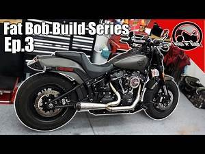 Exhaust, Air Cleaner, Tuner - Fat Bob Build Series Ep. 3