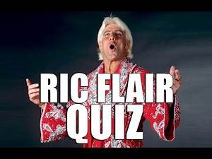 WWE Ric Flair Quiz - 24 Wrestling Trivia questions