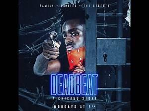 DeadBeat Ep 3 WRITTEN BY DANNYFROZE ( Who's for WhoFT KORPORATE)
