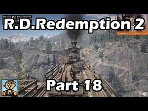 Red Dead Redemption 2 - Part 18 (Beaver Hollow Part 3) - RDR2 Playthrough/Let's Play
