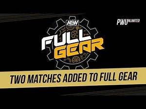 Two New Matches Added To AEW Full Gear