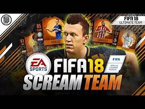 SCREAM TEAM!!! FT. PERISIC, CARRASCO & MORE!!! - FIFA 18 Ultimate Team