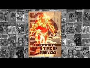 """Marvels: Chapter One, """"The Time of Marvels"""", - Untimed"""