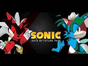 Sonic: Days of Future Past Trailer