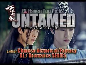 UNTAMED and CHINESE BL / BROMANCE Series | BL Haven Top Picks
