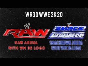 WR3D WWE 2K20 ( NEW RAW ARENA WITH WM 36 LOGO AND NEW SMACKDOWN LIVE ARENA WITH WM 36 LOGO....