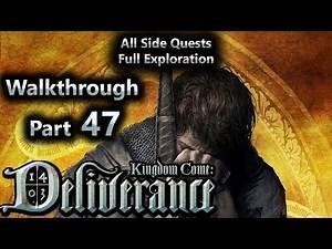 Kingdom Come Deliverance Walkthrough Part 47 (All Side Quests Full Exploration)
